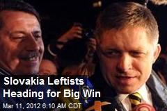 Slovakia Leftists Heading for Big Win