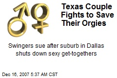 Texas Couple Fights to Save Their Orgies