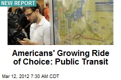 Americans' Growing Ride of Choice: Public Transit