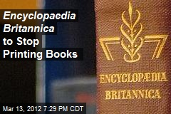 Encyclopaedia Britannica to Stop Printing Books