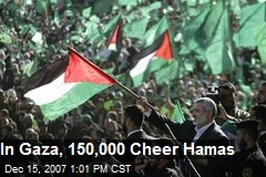 In Gaza, 150,000 Cheer Hamas