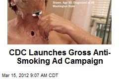 CDC Launches Gross Anti-Smoking Ad Campaign