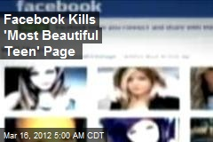 Facebook Kills 'Most Beautiful Teen' Page
