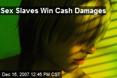 Sex Slaves Win Cash Damages