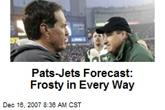 Pats-Jets Forecast: Frosty in Every Way