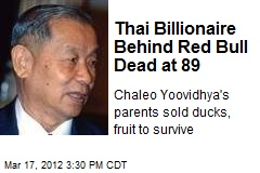 Thai Billionaire Behind Red Bull Dead at 89