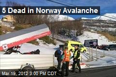 5 Dead in Norway Avalanche