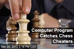 Computer Program Catches Chess Cheaters