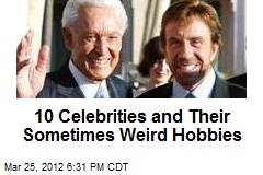10 Celebrities and Their Sometimes Weird Hobbies