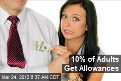 10% of Adults Get Allowances