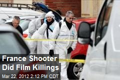 France Shooter Did Film Killings