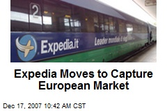 Expedia Moves to Capture European Market