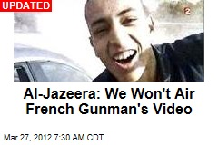 French Gunman Sent Video to Al-Jazeera