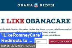 'ILikeRomneyCare' Redirects to ...