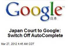Japanese Court Orders Google to Switch Off AutoComplete