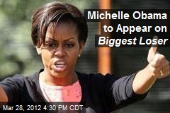 Michelle Obama to Appear on Biggest Loser