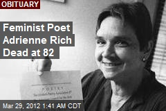 Feminist Poet Adrienne Rich Dead at 82