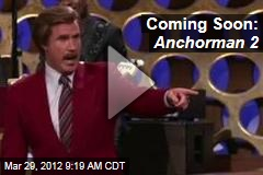 Coming Soon: Anchorman 2