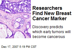 Researchers Find New Breast Cancer Marker