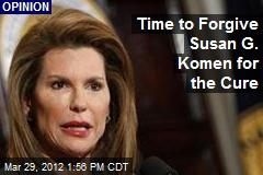 Time to Forgive Susan G. Komen for the Cure