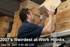 2007's Weirdest at-Work Hijinks