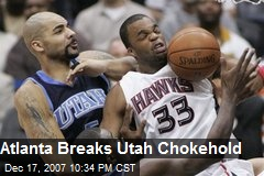 Atlanta Breaks Utah Chokehold