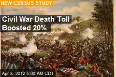 Civil War Death Toll Boosted 20%