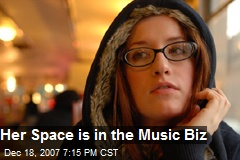 Her Space is in the Music Biz