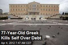 77-Year-Old Greek Kills Self Over Debt