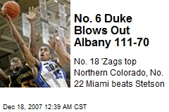 No. 6 Duke Blows Out Albany 111-70