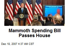 Mammoth Spending Bill Passes House