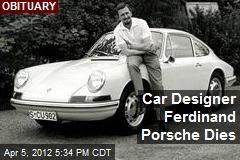Car Designer Ferdinand Porsche Dies