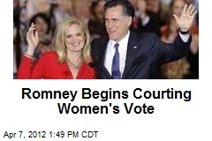 Romney Begins Courting Women's Vote