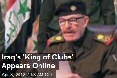 Iraq's 'King of Clubs' Appears Online