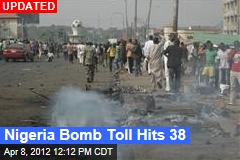 Nigeria Bomb Toll Hits 38