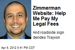 Zimmerman Posts Website Seeking Money for Legal Fees