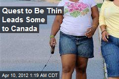 Can't Weight to Get Thin? Fatties Head to Canada