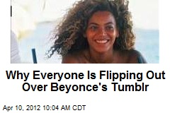 Why Everyone Is Flipping Out Over Beyonce's Tumblr