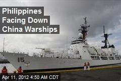 Philippines Facing Down China Warships