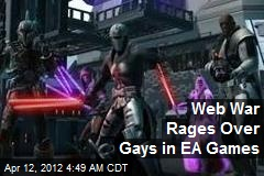 Web War Rages Over Gays in EA Games