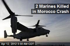 Two US Marines Killed in Morocco Crash