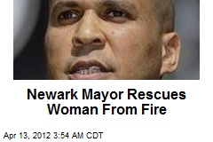 Newark Mayor Rescues Woman From Fire