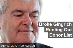 Broke Gingrich Renting Out Donor List