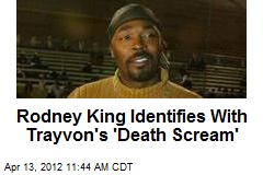 Rodney King Identifies With Trayvon's 'Death Scream'