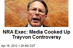 NRA Exec: Media Cooked Up Trayvon Controversy
