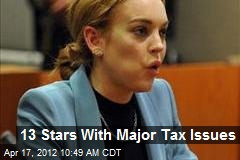 13 Stars With Major Tax Issues