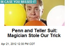 Penn and Teller Suit: Magician Stole Our Trick