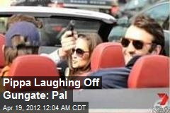 Pippa Laughing Off Gungate: Pal