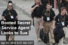Booted Secret Service Agent Looks to Sue