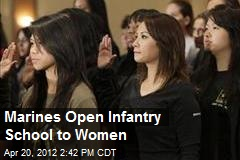 Marines Open Infantry School to Women